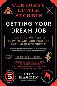 the dirty little secrets of getting your dream job book by don the dirty little secrets of getting your dream job 9781942872764 hr