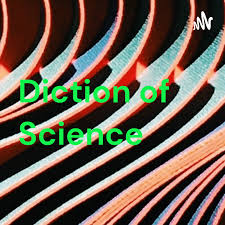 Diction of Science