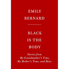 Black Is the Body: Stories from My Grandmother's ... - Amazon.com