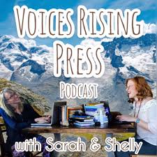 Voices Rising Podcast with Sarah and Shelly