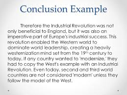 industrial revolution essay conclusion  wwwgxartorg bell work check your graded work directions complete the conclusion example therefore the industrial revolution was