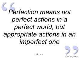 Perfectionist Quotes. QuotesGram