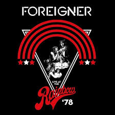 <b>FOREIGNER</b> – <b>LIVE</b> AT THE RAINBOW '78 Available Now from Rhino