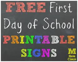 best images of first day of school signs printable  printable first day school signs