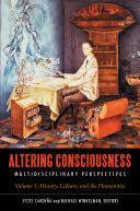 Altering Consciousness: Multidisciplinary Perspectives : History ...