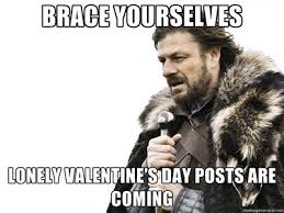 February 14th - The Outspoken via Relatably.com