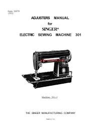 singer sewing machine service manual covers models 301 301a singer sewing machine service manual covers models 301 301a examples included