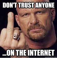 Advice Stone Cold memes | quickmeme via Relatably.com