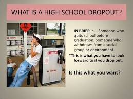 Image result for students of high schools are being drop out before graduation: