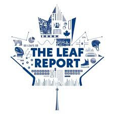 The Leaf Report: A show about the Toronto Maple Leafs
