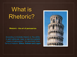 persuasive approximately years ago aristotle wrote down the ethos pathos and logos what is rhetoric rhetoric the art of persuasion