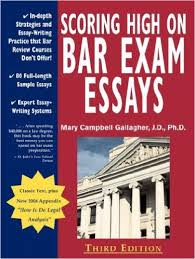 scoring high on bar exam essays  in depth strategies and essay    scoring high on bar exam essays  in depth strategies and essay writing that bar review courses don    t offer     actual state bar exams questions a rd
