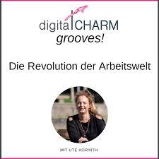 digitalCHARM grooves - Die Revolution der Arbeitswelt