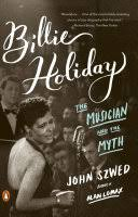 <b>Billie Holiday: The</b> Musician and the Myth - John Szwed - Google ...