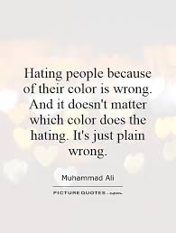 Racism Quotes | Racism Sayings | Racism Picture Quotes via Relatably.com