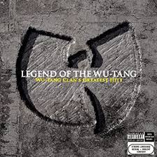 <b>Wu</b>-<b>Tang Clan</b> - <b>Legend</b> of the Wu-Tang: Wu-Tang Clan's Greatest Hits