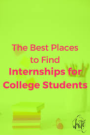the best places to internships for college students