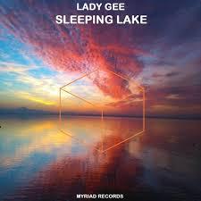 Sleeping <b>Lake</b> (<b>Original</b> Mix) by Lady Gee on SoundCloud - Hear ...
