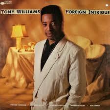 <b>Tony WIlliams</b> - <b>Foreign</b> Intrigue / Blue Note 0838341 - Vinyl