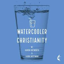 Watercooler Christianity