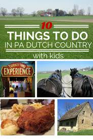 17 best ideas about lancaster pennsylvania amish 10 things to do in lancaster kids and pennsylvania dutch country