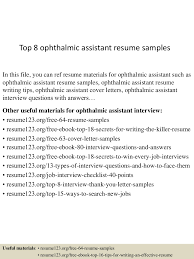 top8ophthalmicassistantresumesamples 150516020445 lva1 app6891 thumbnail 4 jpg cb 1431741928