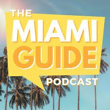 The Miami Guide