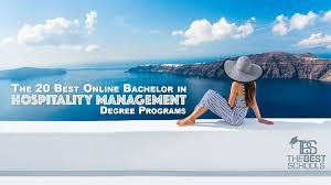 the best online bachelor in hospitality management degree the 20 best online bachelor in hospitality management degree programs the best schools