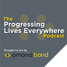 The Progressing Lives Everywhere Podcast