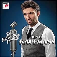 <b>Jonas Kaufmann</b> - <b>Du</b> Bist Die Welt Fur Mich - Amazon.com Music