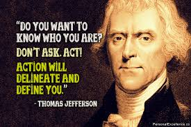Thomas Jefferson Quotes | Personal Excellence Quotes via Relatably.com