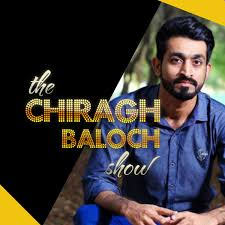 The Chiragh Baloch Show
