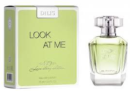 Духи Dilis Parfum <b>Look At</b> Me женские — отзывы и описание ...