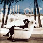 Chill Out album by John Lee Hooker