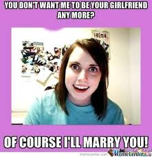 Overly Attached Memes. Best Collection of Funny Overly Attached ... via Relatably.com