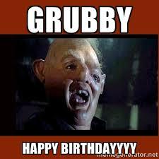 Grubby Happy Birthdayyyy - Sloth Goonies | Meme Generator via Relatably.com
