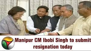 manipur cm ibobi singh to submit resignation today