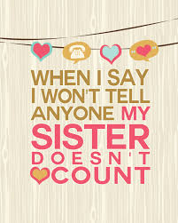 FREE Sisters Quote Art Print - I Think We Could Be Friends
