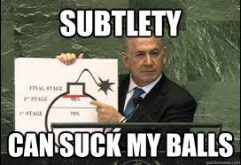 subtle bibi memes | quickmeme via Relatably.com