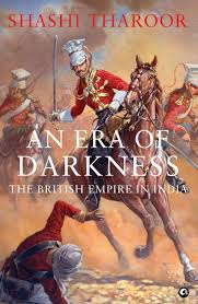 book review an era of darkness the british empire in by book review an era of darkness the british empire in by shashi tharoor