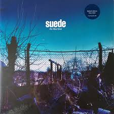 <b>Suede - The Blue</b> Hour (2018, Blue, Vinyl) | Discogs