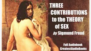three contributions to the theory of sex by sigmund freud full three contributions to the theory of sex by sigmund freud full audiobook greatestaudiobooks