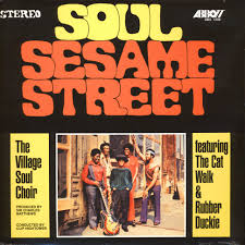 Village Soul Choir - Soul <b>sesame street</b> - Vinyl LP - US - Reissue ...