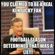 Best Kentucky football memes from the 2015 season via Relatably.com