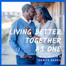 Living Better Together As One