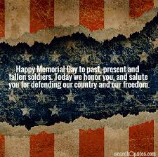 Memorial Day Quotes | Quotes about Memorial Day | Sayings about ...