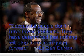 Ben Carson Quote Picture by Tim Holliday - Inspiring Photo