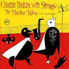 <b>Charlie Parker with</b> Strings - Wikipedia