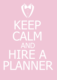 Keep Calm and Hire An Event Planner