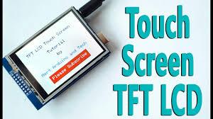 Arduino Touch <b>Screen</b> TFT <b>LCD</b> Tutorial - YouTube